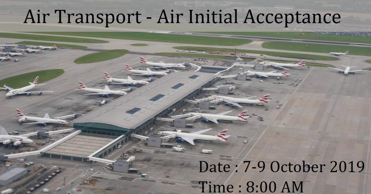 Air Transport - Air Initial Acceptance