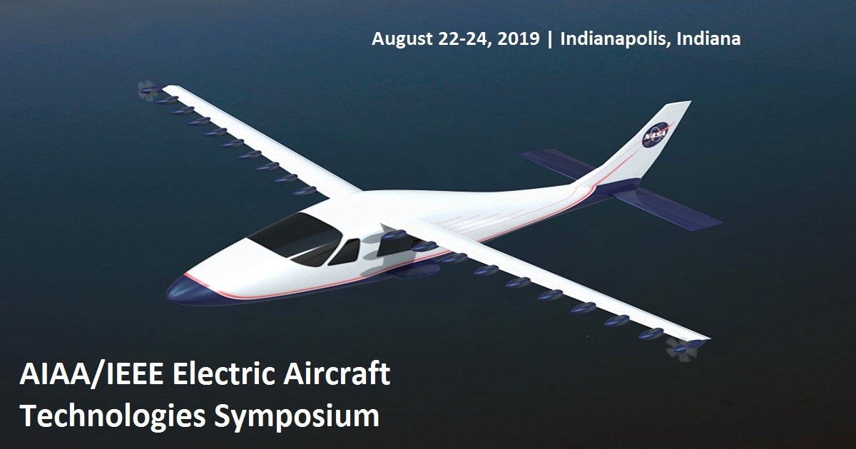 AIAA/IEEE Electric Aircraft Technologies Symposium
