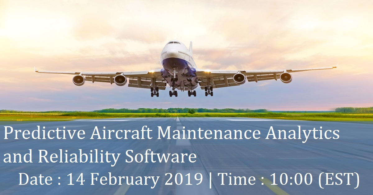 Predictive Aircraft Maintenance Analytics and Reliability Software