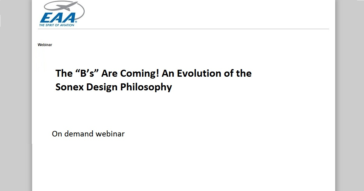 "The ""B's"" Are Coming! An Evolution of the Sonex Design Philosophy"