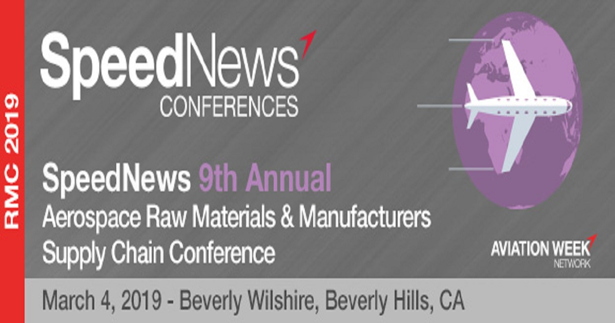 SpeedNews 9th Annual Aerospace Raw Materials & Manufacturers Supply Chain Conference