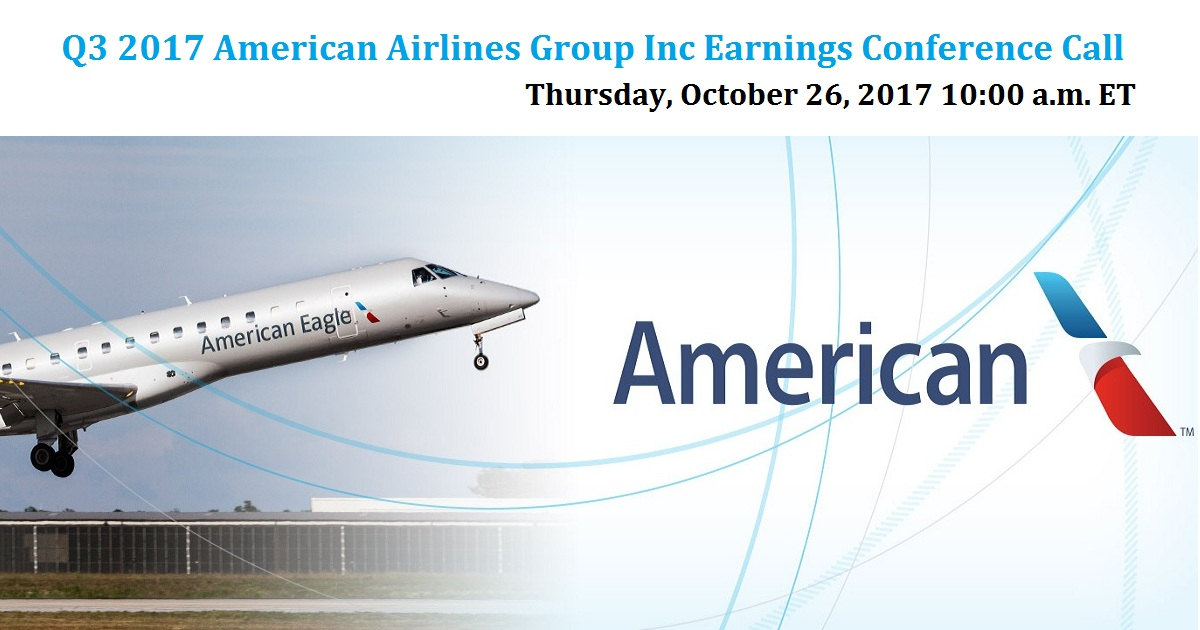 Q3 2017 American Airlines Group Inc Earnings Conference Call