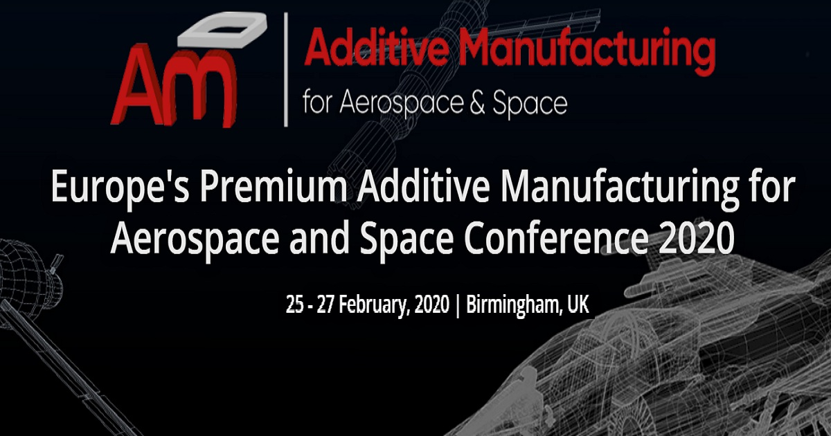 Additive Manufacturing for Aerospace and Space Conference 2020