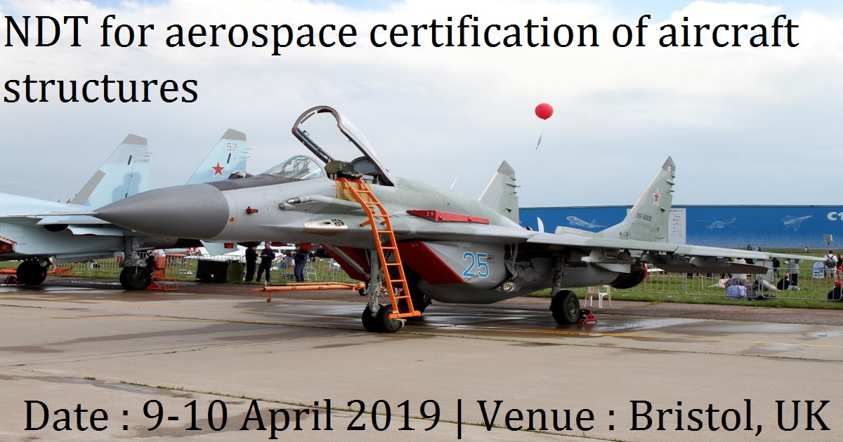 NDT for aerospace certification of aircraft structures