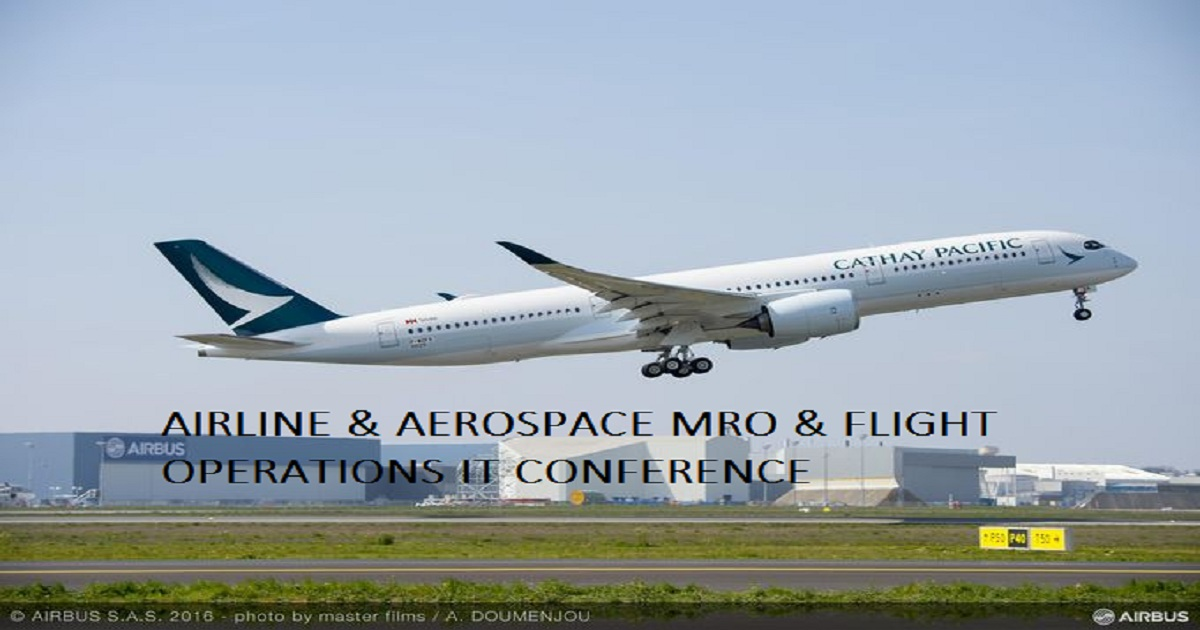 AIRLINE & AEROSPACE MRO & FLIGHT OPERATIONS IT CONFERENCE