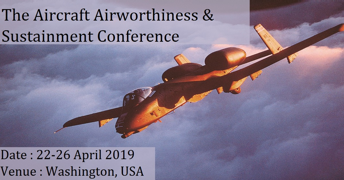 The Aircraft Airworthiness & Sustainment Conference