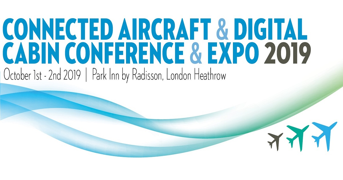 Connected Aircraft and Digital Cabin Conference and Expo 2019