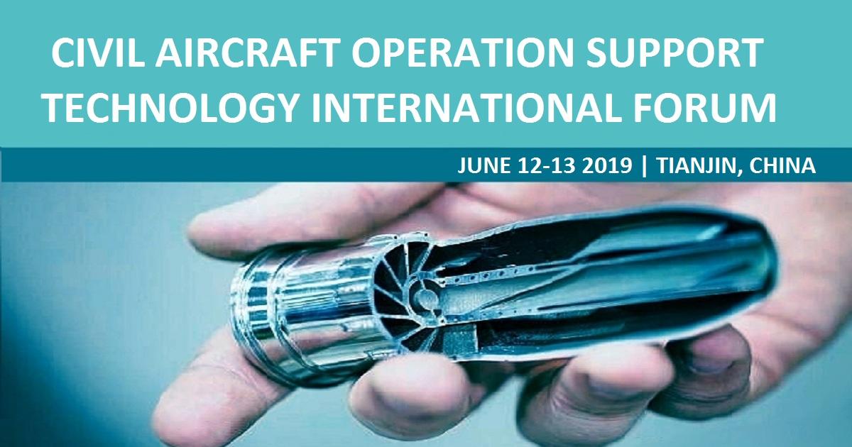3RD CIVIL AIRCRAFT OPERATION SUPPORT TECHNOLOGY INTERNATIONAL FORUM