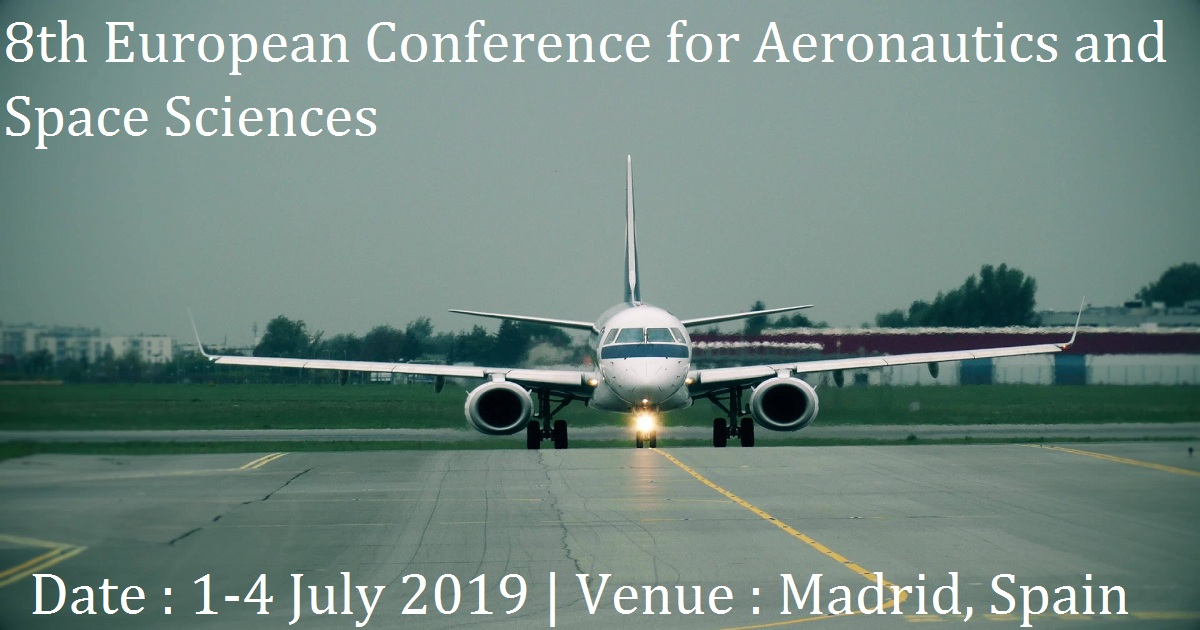 8th European Conference for Aeronautics and Space Sciences