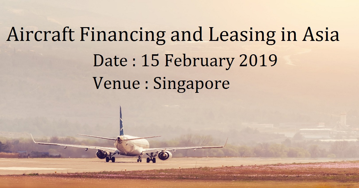 Aircraft Financing and Leasing in Asia
