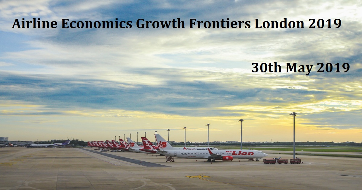 Airline Economics Growth Frontiers London 2019