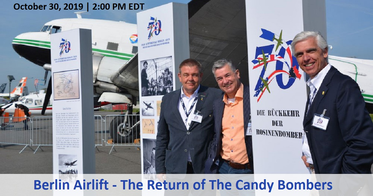 Berlin Airlift - The Return of The Candy Bombers