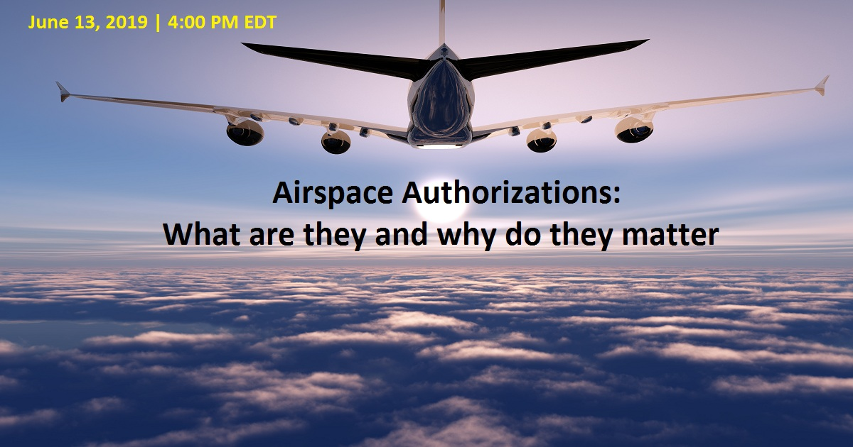Airspace Authorizations: What are they and why do they matter