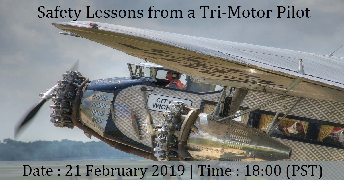 Safety Lessons from a Tri-Motor Pilot