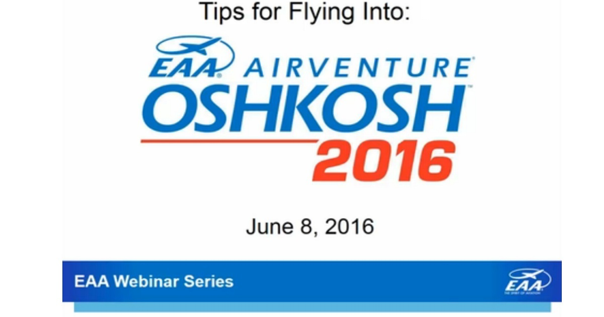 Tips for Flying into EAA AirVenture Oshkosh 2016