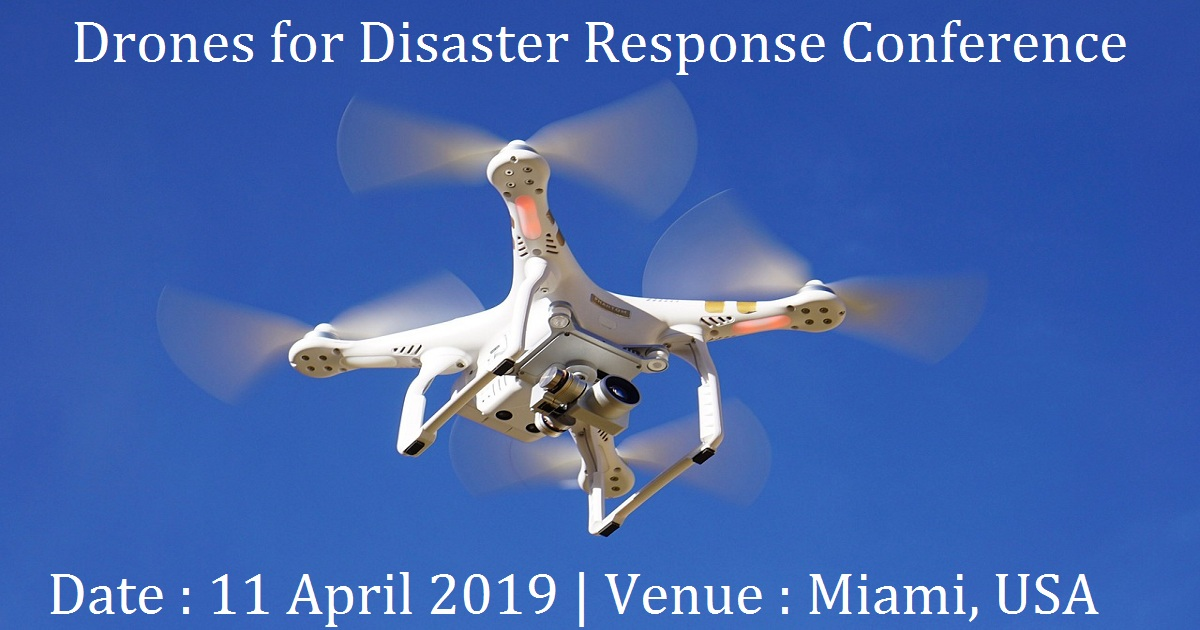 Drones for Disaster Response Conference