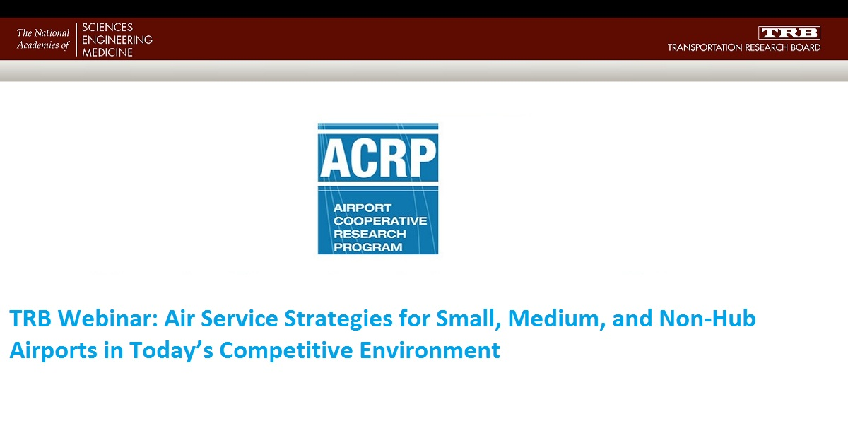 Air Service Strategies for Small, Medium, and Non-Hub Airports in Today's Competitive Environment